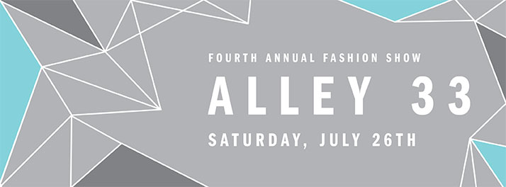 4th Annual Alley 33 Fashion Event