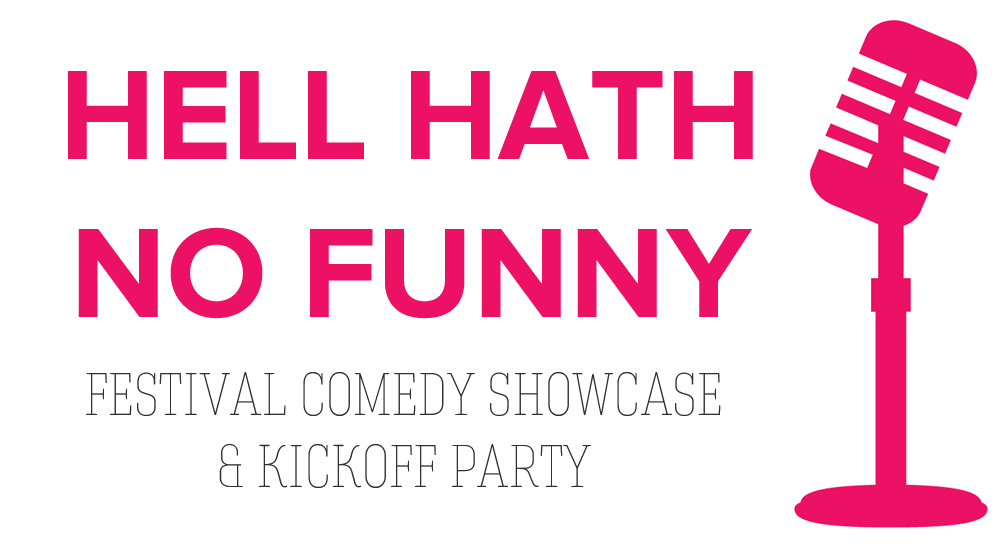 2014 Siren Nation Festival Comedy Showcase: Hell Hath No Funny!