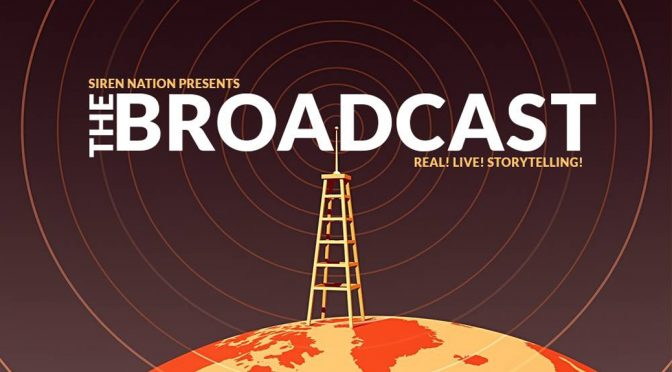 The Broadcast! Fight or Flight storytelling event!