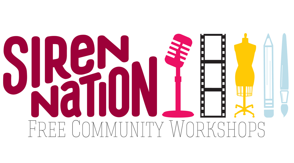 2019 Siren Nation Arts Workshops & Panels (Free)