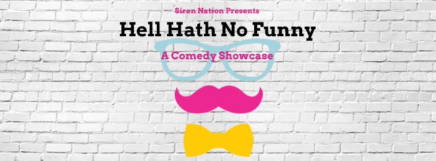 Hell Hath No Funny! Comedy Showcase!
