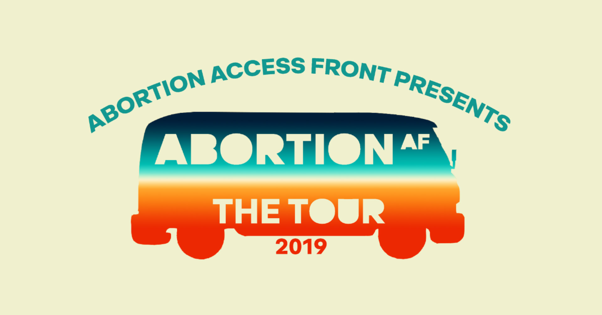 Abortion Access Front: The Tour / Nov. 12 / Alberta Rose Theatre