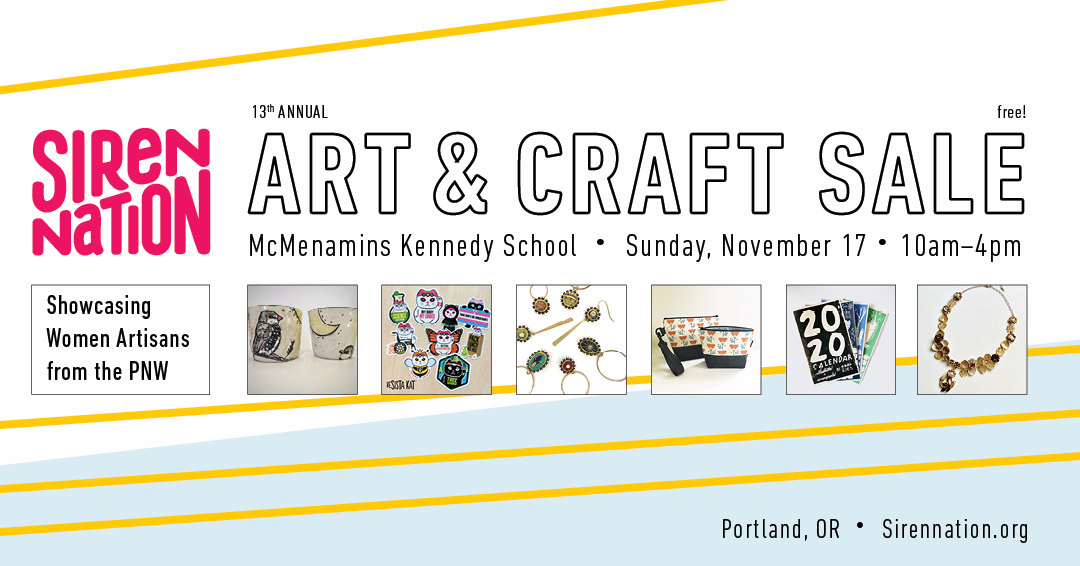 Siren Nation Art  & Craft Sale / Nov. 17 / Kennedy School